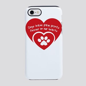 dogs leave paw prints foreve iPhone 8/7 Tough Case