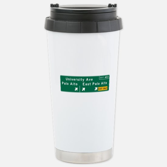 Palo Alto, CA Sign Stainless Steel Travel Mug