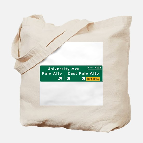 Palo Alto, CA Sign Tote Bag