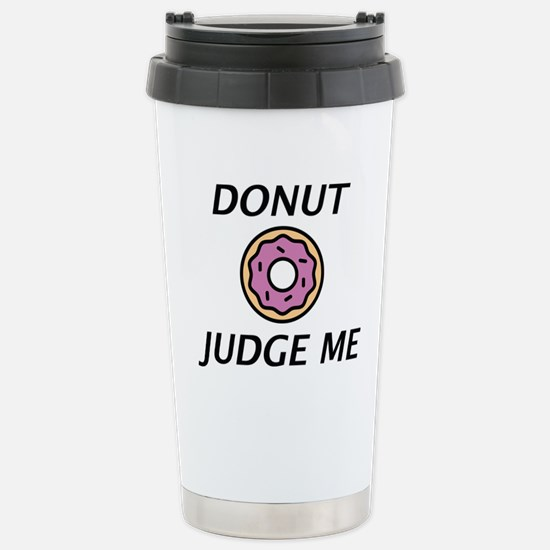 Donut Judge Me Mugs