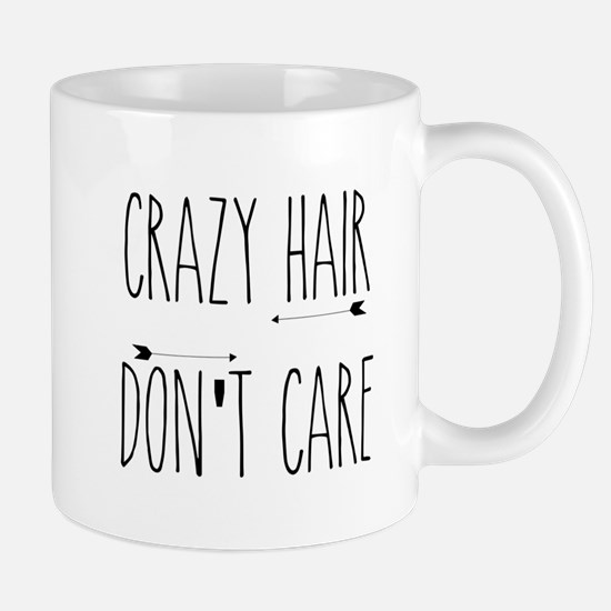 Crazy Hair Don't Care Mugs