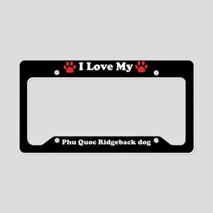 I Love My Phu Quoc Ridgeback Dog License Plate Hol