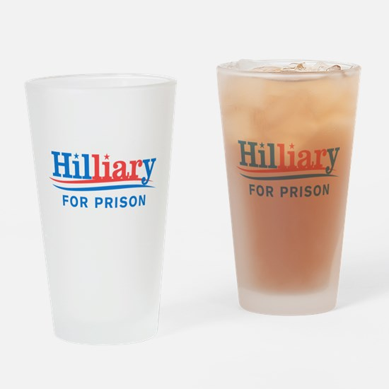 Liar Hillary For Prison Drinking Glass