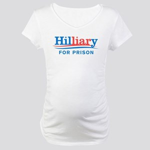 Liar Hillary For Prison Maternity T-Shirt