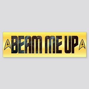 Beam Me Up Bumper Sticker