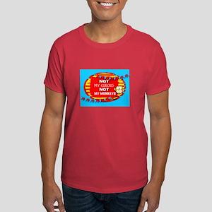 NOT MY CIRCUS MONKEYS FLAGS T-Shirt