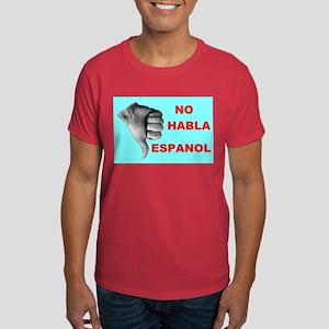 NO HABLA Dark T-Shirt