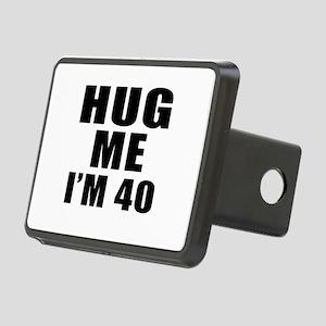 Hug Me I Am 40 Rectangular Hitch Cover