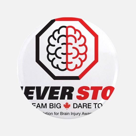 "Never Stop - Foundation Logo 3.5"" Button"