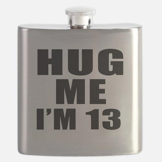 Hug Me I Am 13 Flask