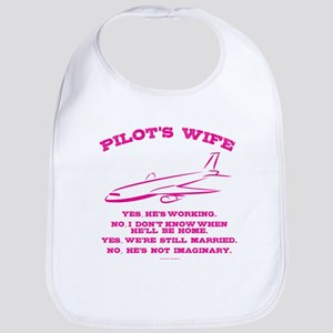 Pilot's Wife Humor Baby Bib
