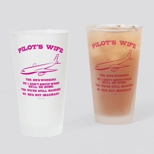 Pilot's Wife Humor Drinking Glass