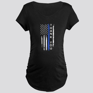 thin blue line thank you Maternity T-Shirt