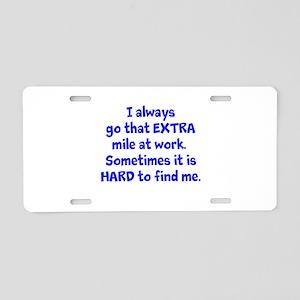 Extra Mile Humor Aluminum License Plate