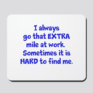 Extra Mile Humor Mousepad