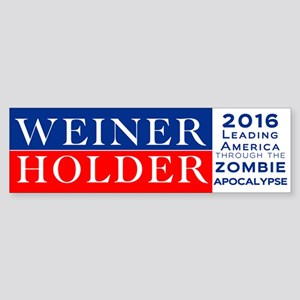 Weiner-Holder 2016 Bumper Sticker