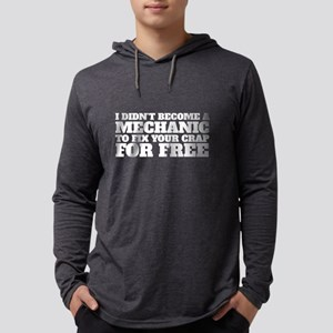 Fix Your Crap For Free Mechani Long Sleeve T-Shirt