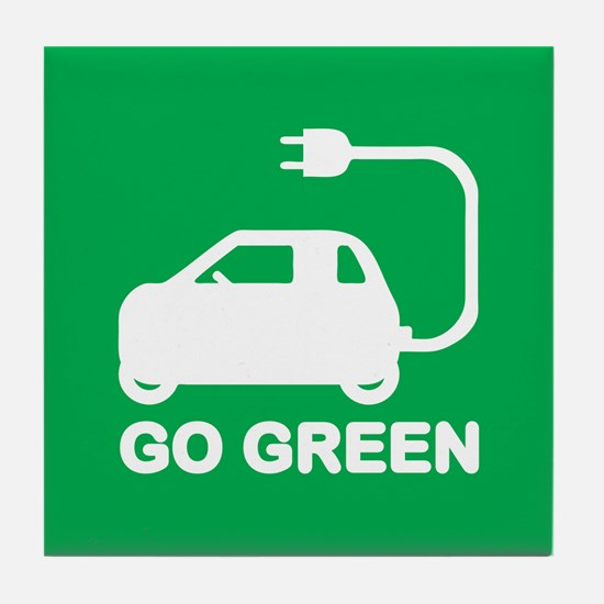 Go Green ~ Drive Electric Cars Tile Coaster