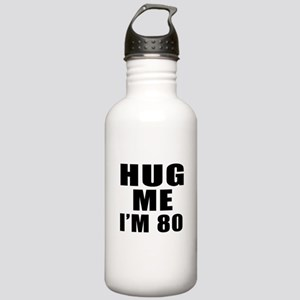 Hug Me I Am 80 Stainless Water Bottle 1.0L