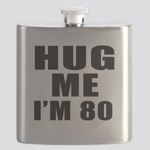 Hug Me I Am 80 Flask