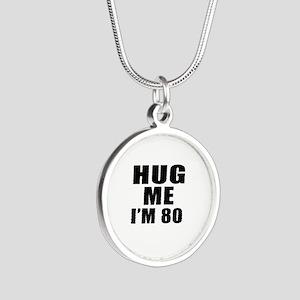 Hug Me I Am 80 Silver Round Necklace
