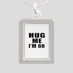 Hug Me I Am 80 Silver Portrait Necklace