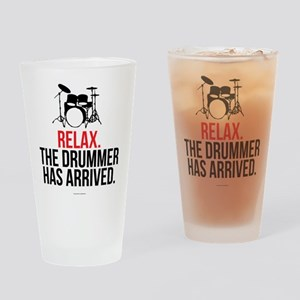Relax Drummer Has Arrived Drinking Glass