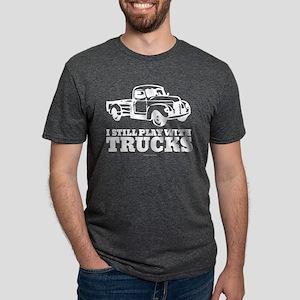 I Still Play With Trucks T-Shirt