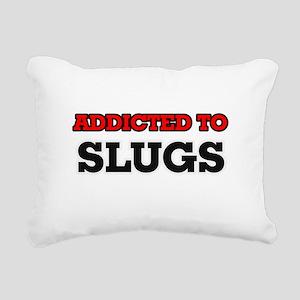 Addicted to Slugs Rectangular Canvas Pillow