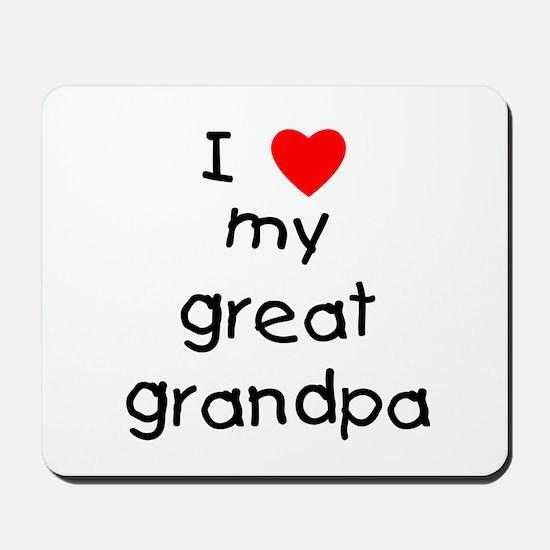 I love my great grandpa Mousepad