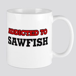 Addicted to Sawfish Mugs
