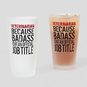 Veterinarian Badass Job Title Drinking Glass