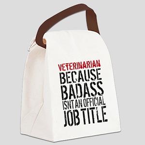 Veterinarian Badass Job Title Canvas Lunch Bag