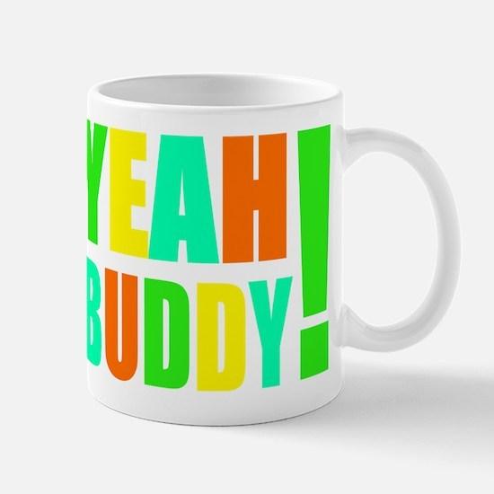 Yeah Buddy! (multi) Large Mugs