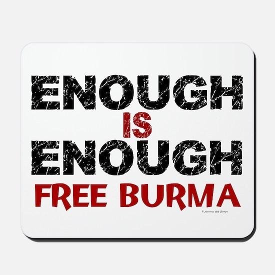 Enough Is Enough (Burma) 1.2 Mousepad