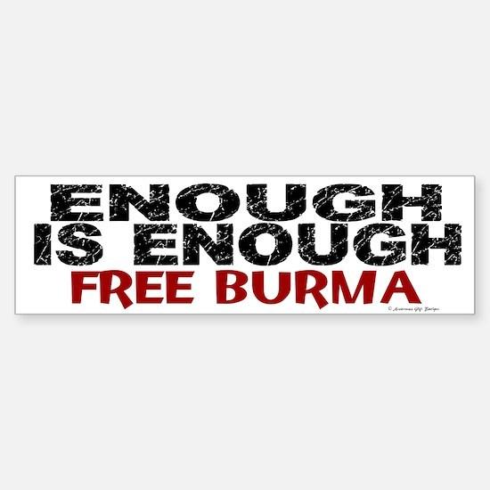 Enough Is Enough (Burma) 1.2 Bumper Bumper Bumper Sticker