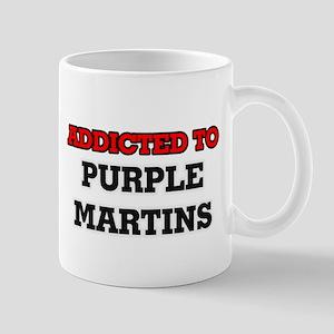 Addicted to Purple Martins Mugs