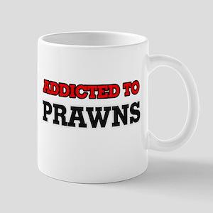Addicted to Prawns Mugs