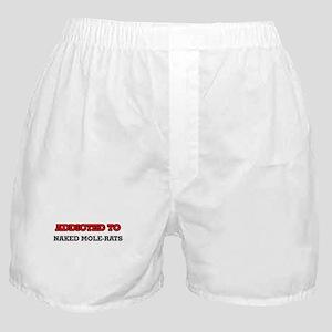 Addicted to Naked Mole-Rats Boxer Shorts
