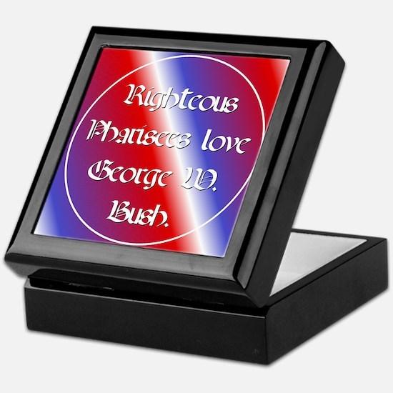 Keepsake Box. Pharisees love Bush.