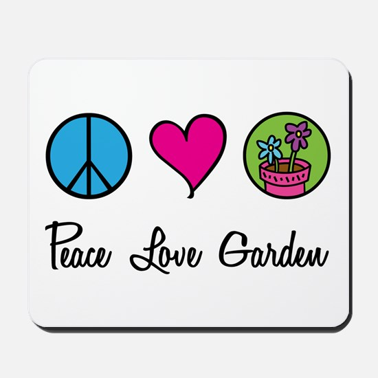 Peace Love Garden Mousepad