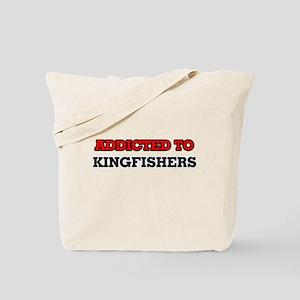 Addicted to Kingfishers Tote Bag