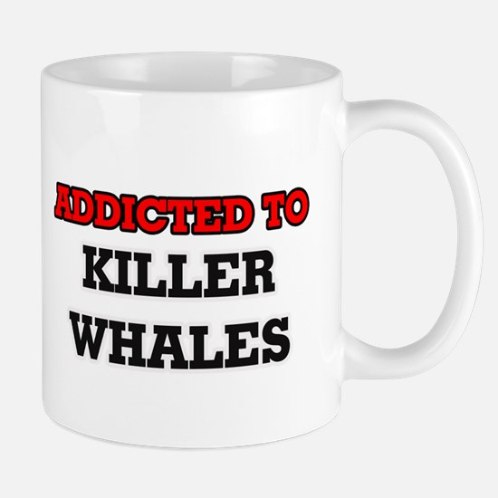 Addicted to Killer Whales Mugs