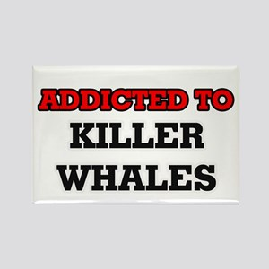 Addicted to Killer Whales Magnets