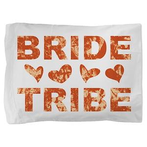 BRIDE TRIBE Pillow Sham