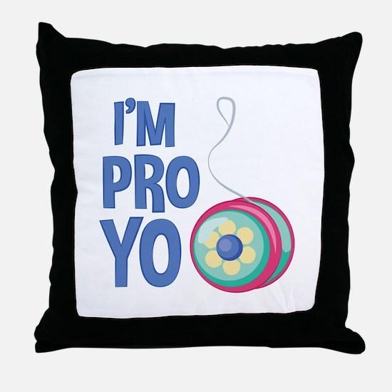 Im Pro Yo Throw Pillow