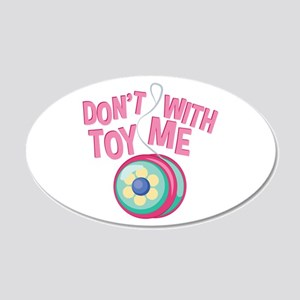 Toy With Me Wall Decal