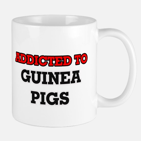 Addicted to Guinea Pigs Mugs