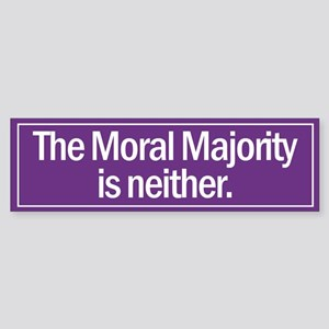 Bumper Sticker. The Moral Majority is neither.