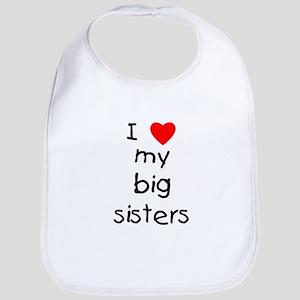I love my big sisters Bib